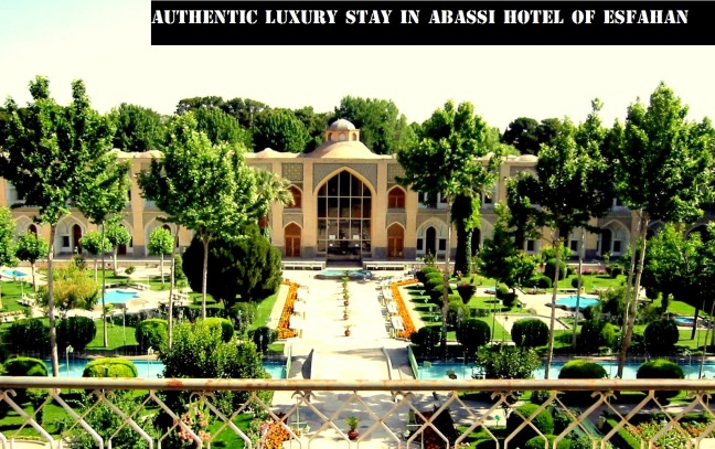 abassi hotel of esfahan